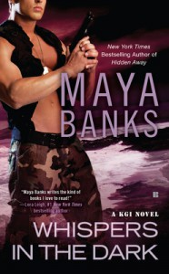 Whispers in the Dark (KGI, #4) - Maya Banks