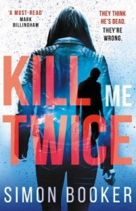 Kill Me Twice - Simon Booker