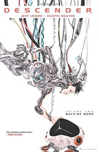 Descender Volume 2: Machine Moon - Jeff Lemire