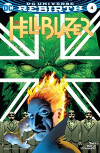 The Hellblazer (2016-) #4 - Simon Oliver, Moritat, Andre Szymanowicz, John Cassaday, Paul Mounts