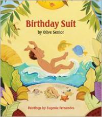 Birthday Suit - Olive Senior,  Eugenie Fernandes (Illustrator)