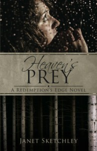 Heaven's Prey (Redemption's Edge, #1) - Janet Sketchley