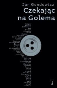 Czekając na Golema - Jan Gondowicz