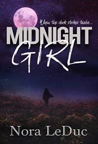Midnight Girl - Nora LeDuc