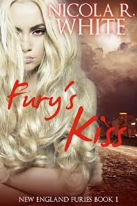 Fury's Kiss: New England Furies Book 1 - Nicola R. White