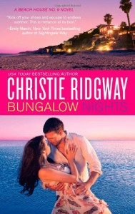 Bungalow Nights - Christie Ridgway