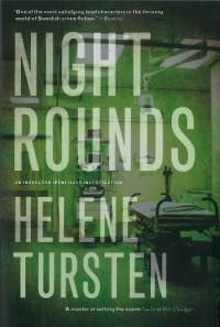 Night Rounds: A Detective Inspector Irene Huss Investigation - Helene Tursten