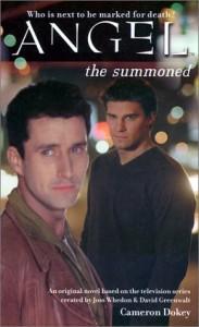 The Summoned - Cameron Dokey, Joss Whedon