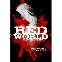 Red World (Red World, #1) - Clover Donovon