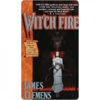 Wit'ch Fire (The Banned and the Banished, #1) - James Clemens
