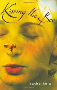 Kissing the Bee - Kathe Koja