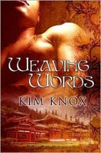Weaving Words - Kim Knox