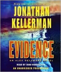 Evidence (Alex Delaware, #24) - Jonathan Kellerman, John Rubinstein