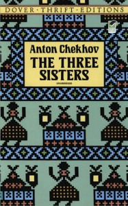 The Three Sisters - Anton Chekhov