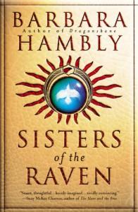 Sisters of the Raven - Barbara Hambly