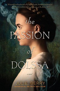 The Passion of Dolssa - Julie Berry