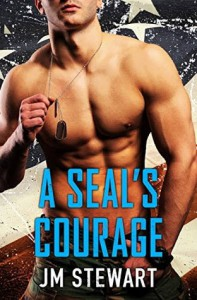A SEAL's Courage (Military Match) - Jm Stewart