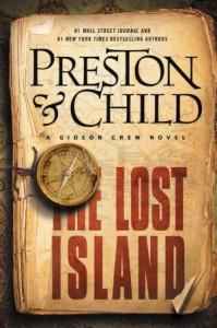 The Lost Island: A Gideon Crew Novel #03 - Douglas Preston, Lincoln Child