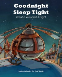Goodnight, Sleep Tight: What a Wonderful Flight - Louise Lintvelt