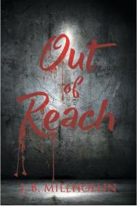 Out Of Reach - J. B. Millhollin