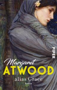 alias Grace: Roman - Margaret Atwood, Brigitte Walitzek