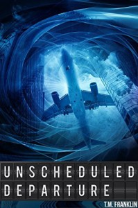 Unscheduled Departure - T.M. Franklin