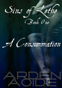 A Consummation - Arden Aoide