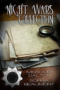 Night Wars Collection (The Night Wars) - Sophia Beaumont, Missouri Dalton
