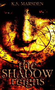 The Shadow Reigns (Witch-Hunter, #2) - K.S. Marsden