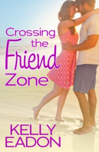 Crossing the Friend Zone (Belmont Beach Brides) - Kelly Eadon