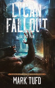 Lycan Fallout 2: Fall Of Man - Mark Tufo