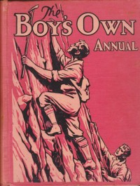 The Boy's Own Annual - Joseph M. Marshall III, John Graves, Stephen J. Harrison, Ian Macdonald, Geoffrey Trease, Michael Poole, W. Shepherd, John R. Griffith, Stanley Phillips, J. Roy Hopkins, Alec A. Purves, J.D. Rogers, Robert Harding, Donald J. Bissett, Percy F. Westerman, Edward C. Ash, D.