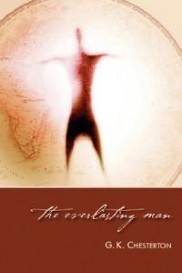 The Everlasting Man - G.K. Chesterton