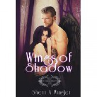 Wings of Shadow - Sherri A. Wingler