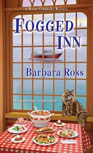 Fogged Inn (A Maine Clambake Mystery) - Barbara Ross