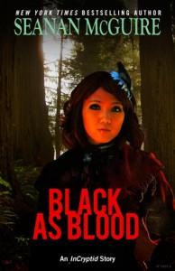 Black as Blood - Seanan McGuire