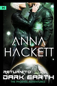 Return to Dark Earth: Science Fiction Romance (Phoenix Adventures Book 7) - Anna Hackett