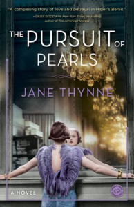 The Pursuit of Pearls  - Jane Thynne