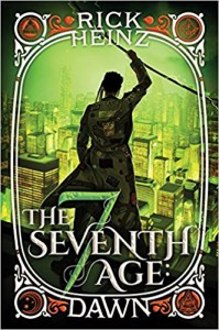 The Seventh Age: Dawn - Rick Heinz