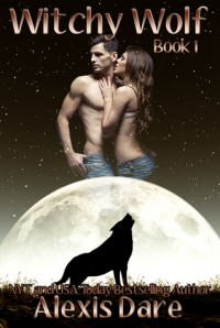 Witchy Wolf - Alexis Dare