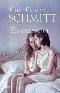 Zazdrosnice - Schmitt EricEmmanuel