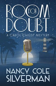 Room For Doubt (A Carol Childs Mystery) (Volume 4) - Nancy Cole Silverman