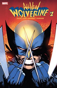 All-New Wolverine (2015-) #1 - Tom    Taylor, Bengal, David López