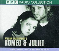 Romeo And Juliet (Bbc Radio Shakespeare) - William Shakespeare