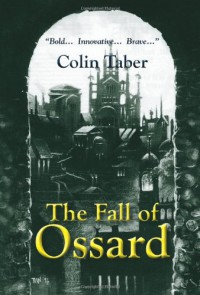 The Fall of Ossard - Colin Taber