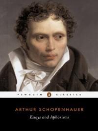 Essays and Aphorisms - R.J. Hollingdale, Arthur Schopenhauer