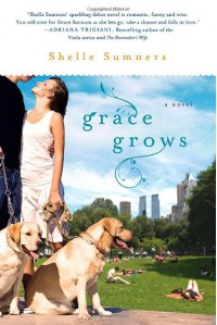 Grace Grows - Shelle Sumners