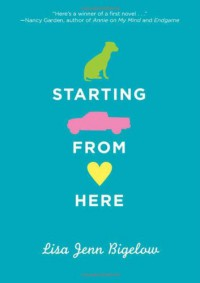 Starting From Here - Lisa Jenn Bigelow