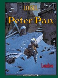 Peter Pan: Londres (French Edition) - Régis Loisel