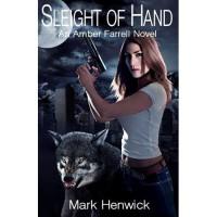 Sleight of Hand (Bite Back, #1) - Mark Henwick